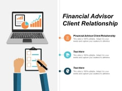 Financial Advisor Client Relationship Ppt PowerPoint Presentation Layouts Guidelines Cpb