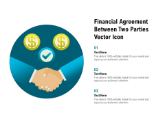 Financial Agreement Between Two Parties Vector Icon Ppt PowerPoint Presentation Styles Slide Portrait