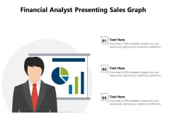 Financial Analyst Presenting Sales Graph Ppt PowerPoint Presentation File Microsoft PDF