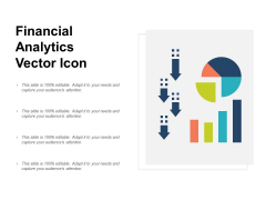 Financial Analytics Vector Icon Ppt PowerPoint Presentation Ideas Objects