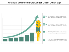 Financial And Income Growth Bar Graph Dollar Sign Ppt PowerPoint Presentation Professional Shapes