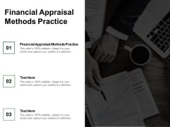 Financial Appraisal Methods Practice Ppt PowerPoint Presentation Pictures Icons Cpb