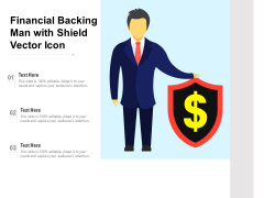 Financial Backing Man With Shield Vector Icon Ppt PowerPoint Presentation Gallery Demonstration PDF