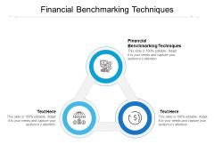 Financial Benchmarking Techniques Ppt PowerPoint Presentation Portfolio Model Cpb