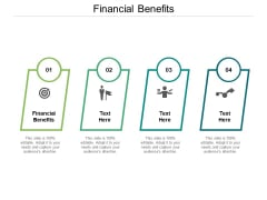 Financial Benefits Ppt PowerPoint Presentation Show Master Slide Cpb