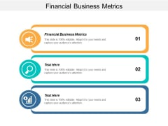 Financial Business Metrics Ppt Powerpoint Presentation Layouts Templates Cpb