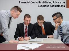 Financial Consultant Giving Advice On Business Acquisitions Ppt PowerPoint Presentation Summary PDF