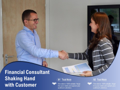 Financial Consultant Shaking Hand With Customer Ppt PowerPoint Presentation Gallery Template PDF