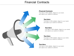 Financial Contracts Ppt Powerpoint Presentation Infographics File Formats Cpb