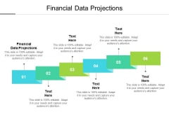 Financial Data Projections Ppt PowerPoint Presentation Gallery Master Slide Cpb