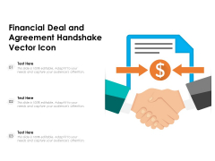 Financial Deal And Agreement Handshake Vector Icon Ppt PowerPoint Presentation Visual Aids Files PDF