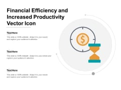 Financial Efficiency And Increased Productivity Vector Icon Ppt Powerpoint Presentation Infographics Graphic Images