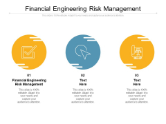 Financial Engineering Risk Management Ppt PowerPoint Presentation Show Background Image Cpb