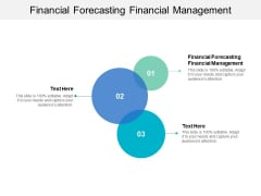 Financial Forecasting Financial Management Ppt PowerPoint Presentation Slides Skills Cpb