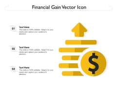 Financial Gain Vector Icon Ppt PowerPoint Presentation File Rules PDF