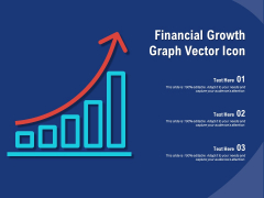 Financial Growth Graph Vector Icon Ppt PowerPoint Presentation Summary Shapes