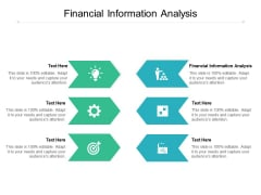 Financial Information Analysis Ppt PowerPoint Presentation Outline Graphics Pictures Cpb