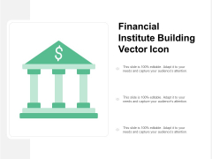 Financial Institute Building Vector Icon Ppt PowerPoint Presentation Portfolio Templates