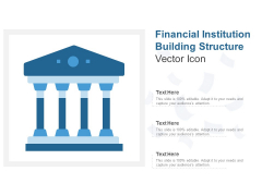 Financial Institution Building Structure Vector Icon Ppt PowerPoint Presentation Infographic Template Shapes