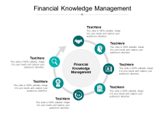 Financial Knowledge Management Ppt PowerPoint Presentation Icon Templates Cpb