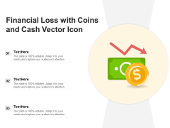 Financial Loss With Coins And Cash Vector Icon Ppt PowerPoint Presentation File Slide Download PDF