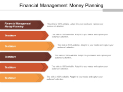 Financial Management Money Planning Ppt Powerpoint Presentation Icon Inspiration Cpb