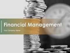 Financial Management Ppt PowerPoint Presentation Complete Deck With Slides