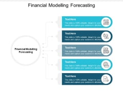 Financial Modelling Forecasting Ppt PowerPoint Presentation Outline Show Cpb