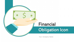 Financial Obligation Icon Equity Obligation Ppt PowerPoint Presentation Complete Deck With Slides