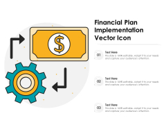 Financial Plan Implementation Vector Icon Ppt PowerPoint Presentation Example 2015 PDF