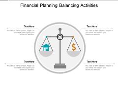 Financial Planning Balancing Activities Ppt Powerpoint Presentation Slides Skills