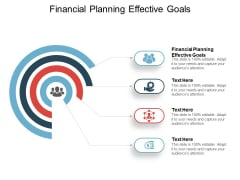 Financial Planning Effective Goals Ppt PowerPoint Presentation Outline Graphics Tutorials