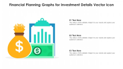 Financial Planning Graphs For Investment Details Vector Icon Diagrams PDF