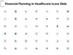 Financial Planning In Healthcare Icons Slide Growth Ppt PowerPoint Presentation Styles Inspiration