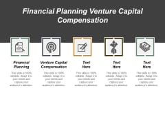 Financial Planning Venture Capital Compensation Ppt PowerPoint Presentation Infographic Template Summary