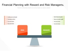 Financial Planning With Reward And Risk Management Ppt PowerPoint Presentation Professional Example File PDF