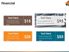 Financial Ppt PowerPoint Presentation Infographic Template Graphics Template