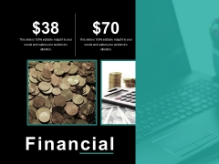 Financial Ppt PowerPoint Presentation Layouts Layout