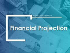 Financial Projection Ppt PowerPoint Presentation Styles Template