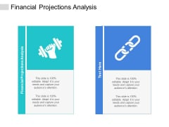 Financial Projections Analysis Ppt PowerPoint Presentation Portfolio Ideas Cpb