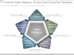 Financial Public Relations Arrows Chart Powerpoint Templates