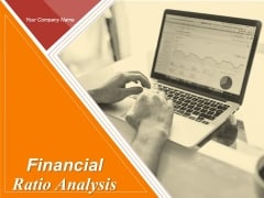 Financial Ratio Analysis Ppt PowerPoint Presentation Complete Deck With Slides
