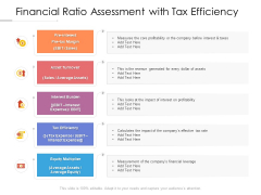 Financial Ratio Assessment With Tax Efficiency Ppt PowerPoint Presentation Show Graphics Example PDF