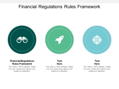 Financial Regulations Rules Framework Ppt PowerPoint Presentation Styles Maker Cpb