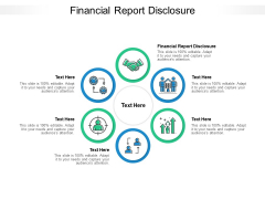 Financial Report Disclosure Ppt PowerPoint Presentation Styles Slide Cpb Pdf