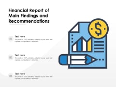 Financial Report Of Main Findings And Recommendations Ppt PowerPoint Presentation File Infographic Template PDF