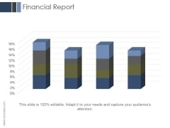 Financial Report Ppt PowerPoint Presentation Templates