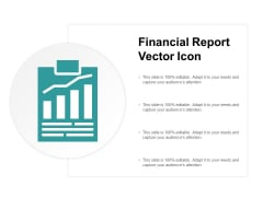 Financial Report Vector Icon Ppt PowerPoint Presentation Professional Mockup