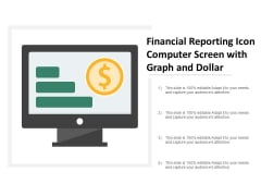Financial Reporting Icon Computer Screen With Graph And Dollar Ppt Powerpoint Presentation Layouts Model