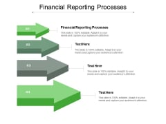 Financial Reporting Processes Ppt PowerPoint Presentation Ideas Brochure Cpb